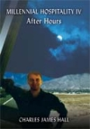 Millennial Hospitality IV - After Hours Book Cover